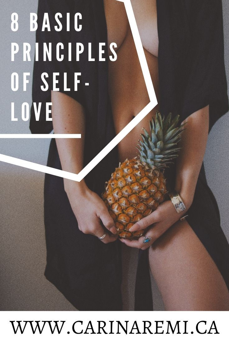 8 Basic principles of self love